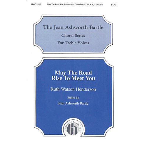 Hinshaw Music May the Road Rise to Meet You SSAA composed by Ruth Watson Henderson-thumbnail