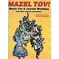 Tara Publications Mazel Tov! Music for A Jewish Wedding Book with CD  Thumbnail