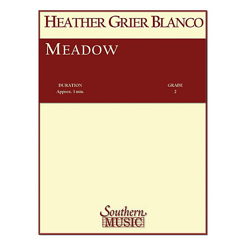 Southern Meadow (String Orchestra Music/String Orchestra) Southern Music Series Composed by Heather Blanco