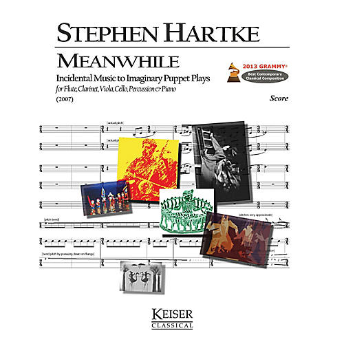 Lauren Keiser Music Publishing Meanwhile: Incidental Music to Imaginary Puppet Plays (for 6 Players) LKM Music Series by Stephen Hartke-thumbnail