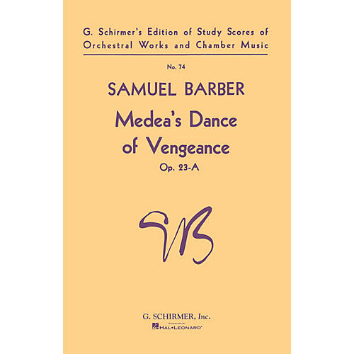 G. Schirmer Medeas Dance of Vengeance, Op. 23a (Study Score No. 74) Study Score Series Composed by Samuel Barber-thumbnail