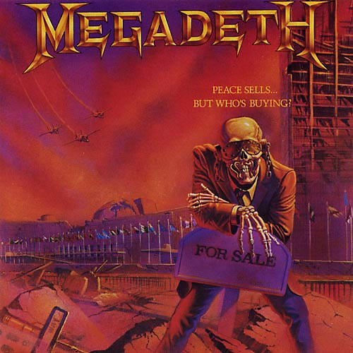 Alliance Megadeth - Peace Sells But Who's Buying