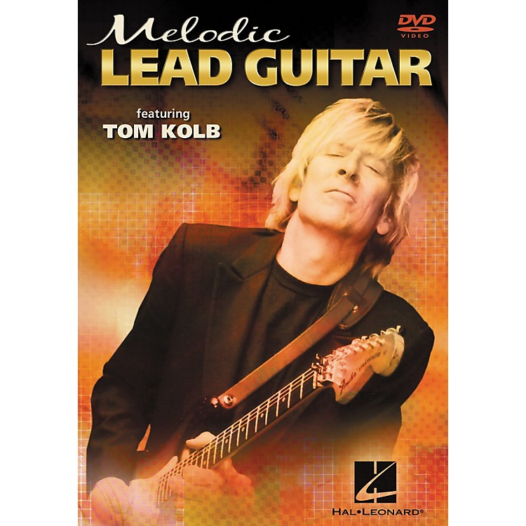 Hal Leonard Melodic Lead Guitar Featuring Tom Kolb (DVD)