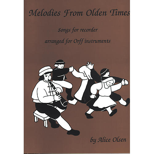 Alice Olsen Publishing Melodies From Olden Times