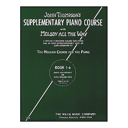 Willis Music Melody All The Way Book 1A - Early Elementary Level by John Thompson-thumbnail