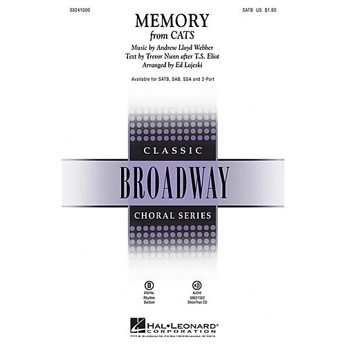 Hal Leonard Memory (from Cats) SAB Arranged by Ed Lojeski
