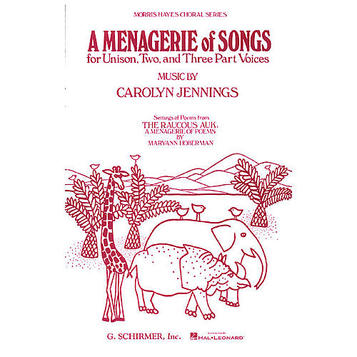 G. Schirmer Menagerie Of Songs, A 3 Part composed by Carolyn Jennings-thumbnail