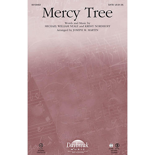 Daybreak Music Mercy Tree CHOIRTRAX CD by Lacey Sturm Arranged by Joseph M. Martin