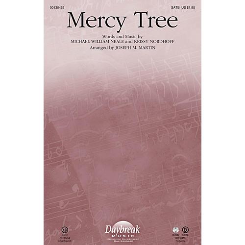 Daybreak Music Mercy Tree SATB by Lacey Sturm arranged by Joseph M. Martin