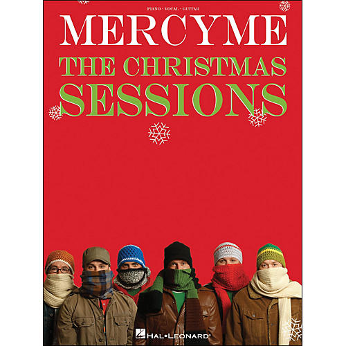 Hal Leonard MercyMe The Christmas Sessions Pvg arranged for piano, vocal, and guitar (P/V/G)