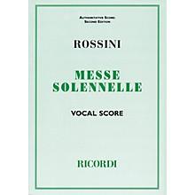 Ricordi Messa Solenne (Vocal Score) Vocal Score Composed by Gioachino Rossini