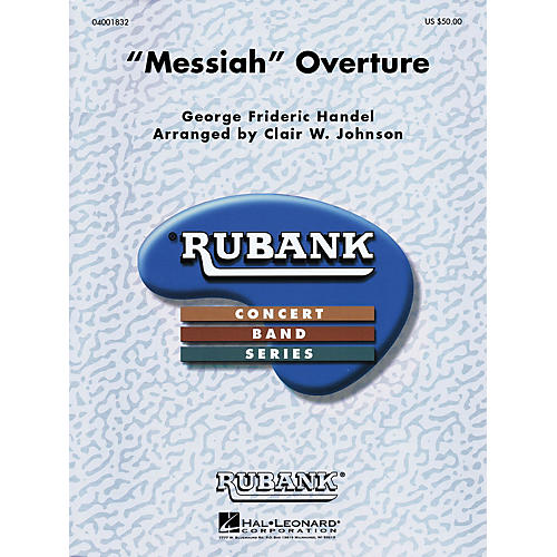 Hal Leonard Messiah Overture Concert Band Level 3 Arranged by Clair Johnson