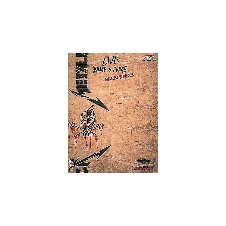 Hal LeonardMetallica Live Binge and Purge Guitar Tab Songbook