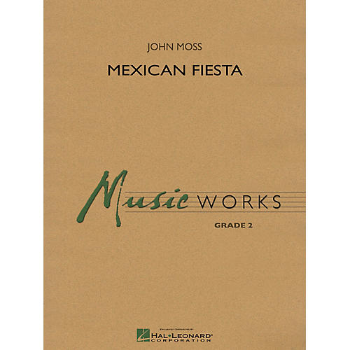 Hal Leonard Mexican Fiesta Concert Band Level 2 Composed by John Moss-thumbnail