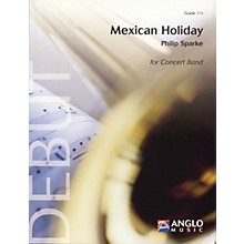 Anglo Music Press Mexican Holiday (Grade 1.5 - Score Only) Concert Band Level 1.5 Composed by Philip Sparke
