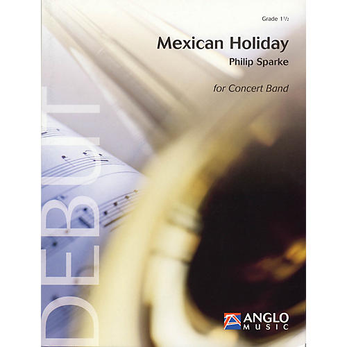 Anglo Music Press Mexican Holiday (Grade 1.5 - Score Only) Concert Band Level 1.5 Composed by Philip Sparke-thumbnail