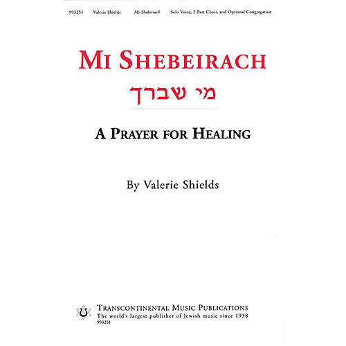 Transcontinental Music Mi Shebeirach (A Prayer for Healing) 2-Part composed by Valerie Shields-thumbnail