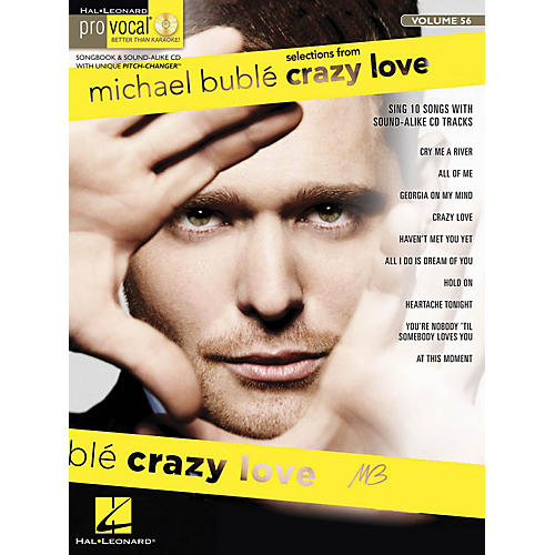 Hal Leonard Michael Bublé - Crazy Love (Pro Vocal Men's Edition Volume 56) Pro Vocal Series Softcover with CD-thumbnail