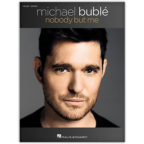 Hal Leonard Michael Buble - Nobody But Me Vocal/Piano-thumbnail