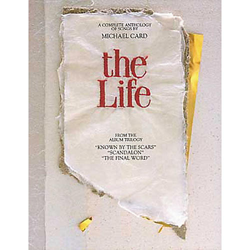 Hal Leonard Michael Card - The Life Piano, Vocal, Guitar Songbook