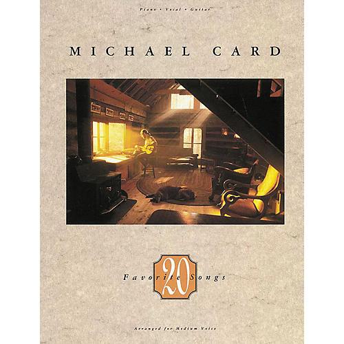Hal Leonard Michael Card - Twenty Favorite Songs Songbook