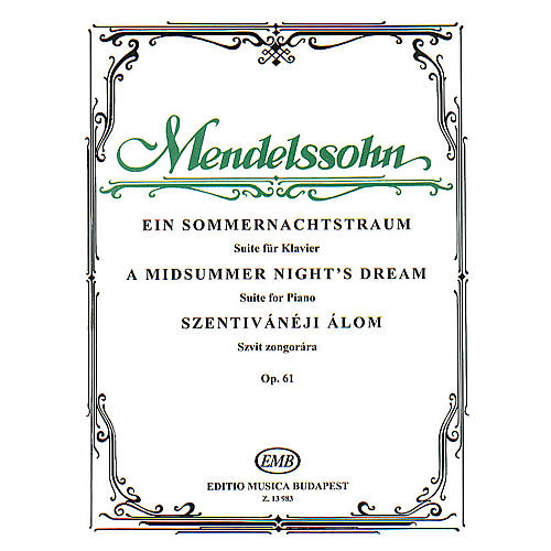 Editio Musica Budapest Midsummer Night's Dream (Suite for Piano, op. 61) EMB Series Composed by Felix Mendelssohn-thumbnail
