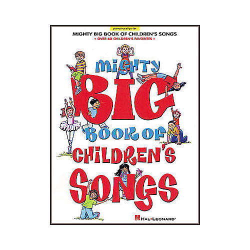 Hal Leonard Mighty Big Book of Children's Songs Piano/Vocal/Guitar Songbook-thumbnail