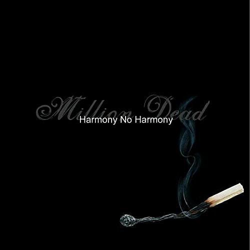 Alliance Million Dead - Harmony No Harmony
