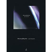 Schott Minima Rhythm (Orchestra) Schott Series Softcover Composed by Joe Hisaishi