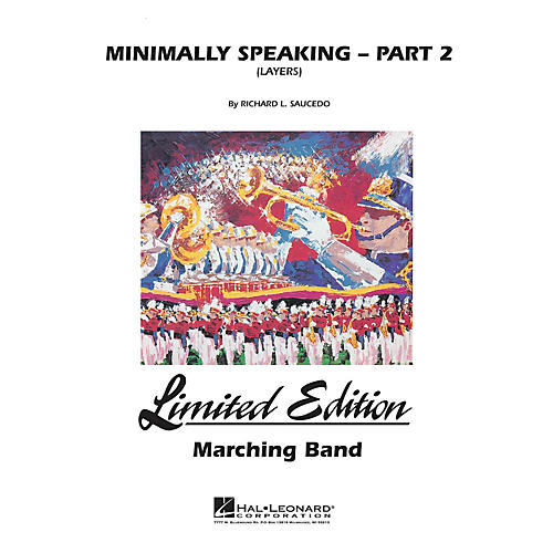 Hal Leonard Minimally Speaking - Part 2 (Layers) Marching Band Level 4-5 Composed by Richard L. Saucedo-thumbnail