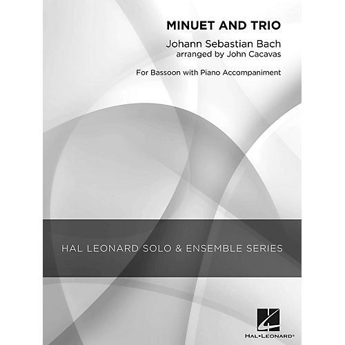 Hal Leonard Minuet and Trio (Grade 2.5 Bassoon Solo) Concert Band Level 2.5 Arranged by John Cacavas