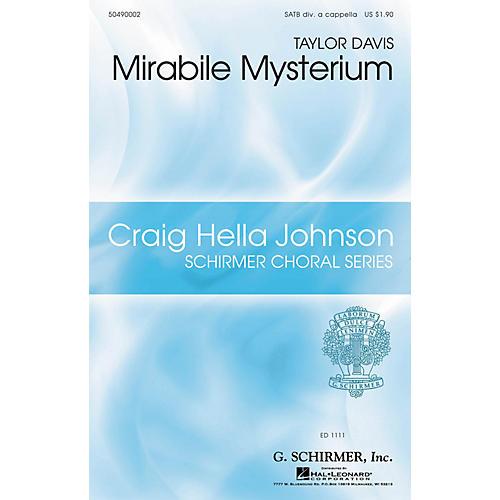 G. Schirmer Mirabile Mysterium (Craig Hella Johnson Choral Series) SATB DV A Cappella composed by Taylor Davis-thumbnail