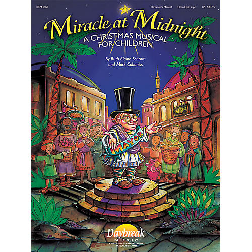 Daybreak Music Miracle at Midnight CHOIRTRAX CD Composed by Ruth Elaine Schram