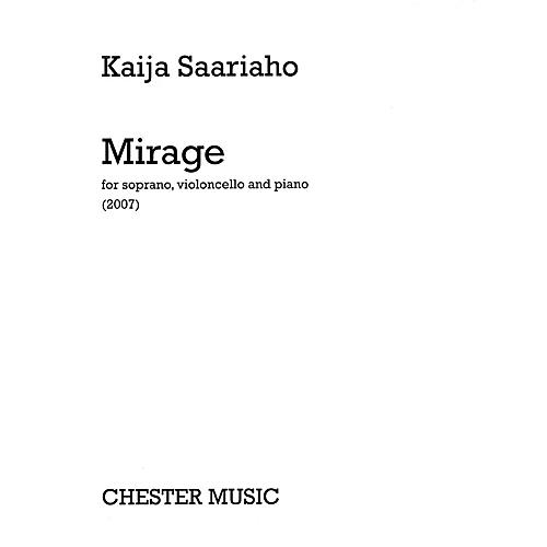 Chester Music Mirage (Soprano, Violoncello, and Piano) Music Sales America Series Softcover Composed by Kaija Saariaho-thumbnail