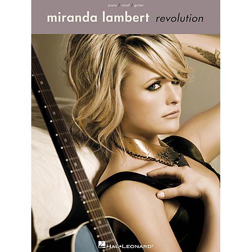 Hal Leonard Miranda Lambert - Revolution Piano/Vocal/Gutar Songbook