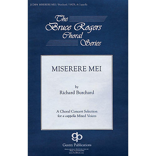 Gentry Publications Miserere Mei (The Bruce Rogers Choral Series) SATB a cappella composed by Richard Burchard-thumbnail