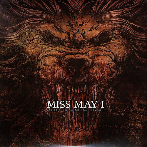 Alliance Miss May I - Apologies Are for the Weak + Monument
