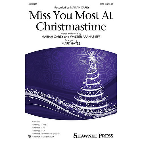 Shawnee Press Miss You Most at Christmas Time SATB by Mariah Carey arranged by Mark Hayes