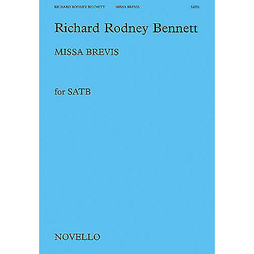 Novello Missa Brevis SATB Composed by Richard Rodney Bennett
