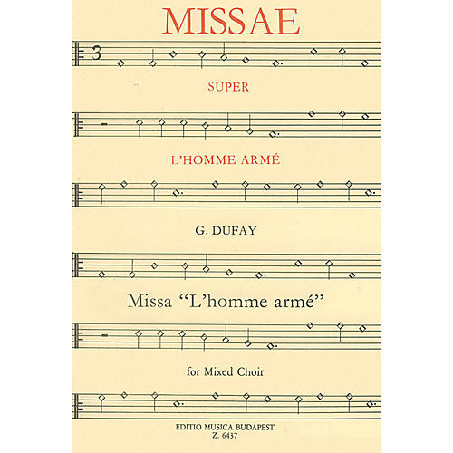 Editio Musica Budapest Missa L'homme armé Composed by G. Dufay-thumbnail