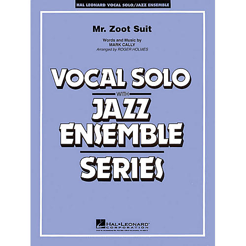 Hal Leonard Mister Zoot Suit (Key: Cmi) Jazz Band Level 3 Composed by Mark Cally-thumbnail