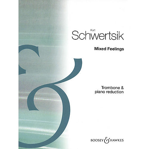 Boosey and Hawkes Mixed Feelings, Op. 85 (2001) (Concerto for Trombone) Boosey & Hawkes Chamber Music Series