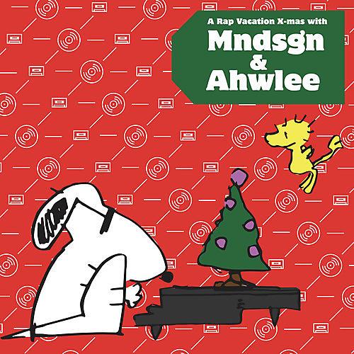 Alliance Mndsgn - Rap Vacation X-mas With Mndsgn & Ahwlee