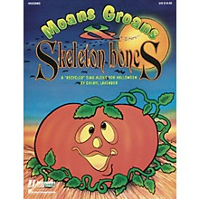 Hal Leonard Moans, Groans and Skeleton Bones (Collection) ShowTrax CD Arranged by Cheryl Lavender
