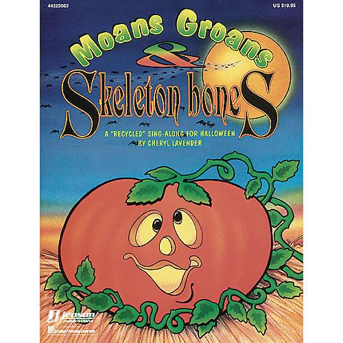 Hal Leonard Moans, Groans and Skeleton Bones (Collection) TEACHER ED Arranged by Cheryl Lavender-thumbnail