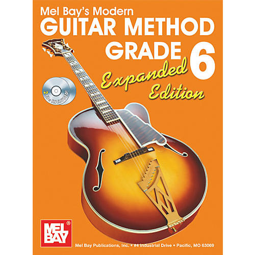 Mel Bay Modern Guitar Method Expanded Edition Vol. 6 Book/2 CD Set