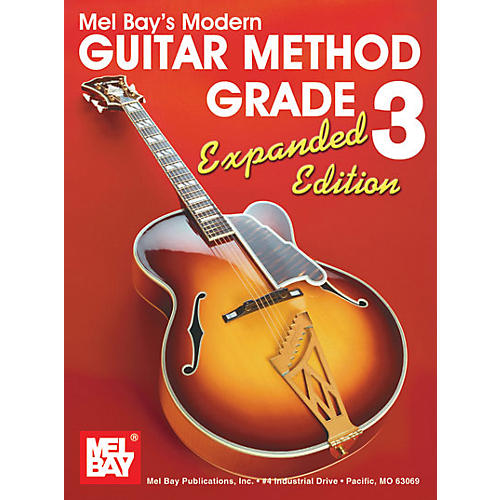 Mel Bay Modern Guitar Method Grade 3 Book - Expanded Edition