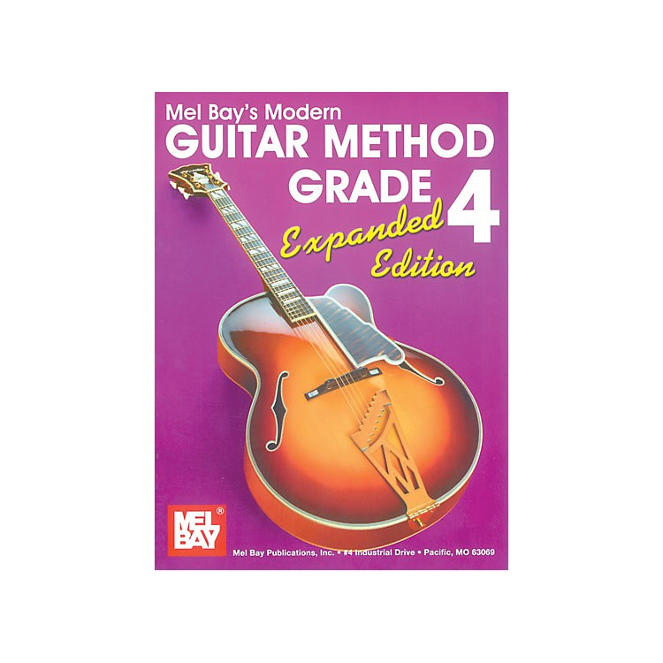 Mel Bay Modern Guitar Method Grade 4 Book - Expanded Edition
