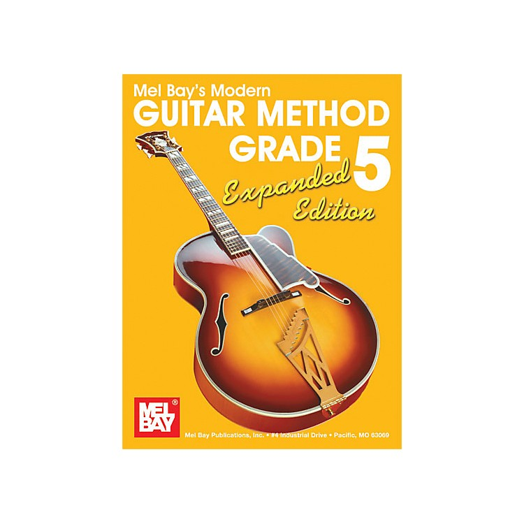Mel Bay Modern Guitar Method Grade 5 Book - Expanded Edition