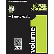 Berklee Press Modern Method for Guitar, Vol 1. - French Edition, Book/CD Pack Berklee Methods BK/CD by William Leavitt